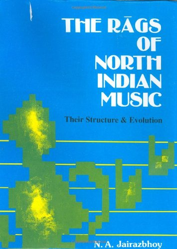 9788171543953: The Rags of North Indian Music: Their Structure and Evolution