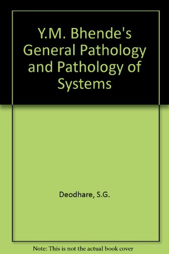 9788171546534: Y.M. Bhende's General Pathology and Pathology of Systems