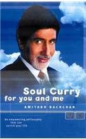Soul Curry for You and Me: Bachchan, Amitabh