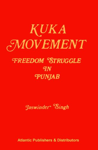 Kuka Movement Freedom Struggle in Punjab: Jaswinder Singh