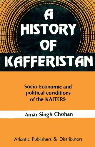 A History of Kafferistan: Amar Singh Chohan
