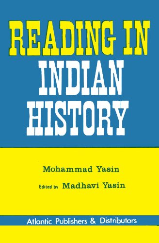 Reading in Indian History: Mohammad Yasin