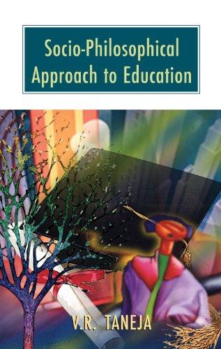 Socio-Philosophical Approach to Education: V.R. Taneja