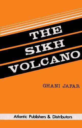 The Sikh Volcano: Ghani Jafar