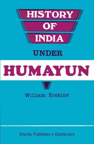 9788171562688: History of India Under Humayun