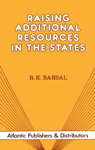Raising Additional Resources in the States: R.K. Bansal