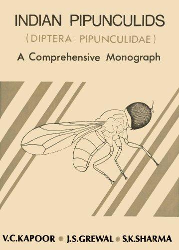 Indian Pipunculids (diptera: Pipunculidae) A Comprehensive Monograph: V.C. Kapoor,J.S. Grewal,S.K.