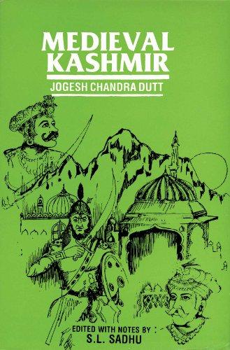 Medieval Kashmir: S.L. Sadhu (Ed.)