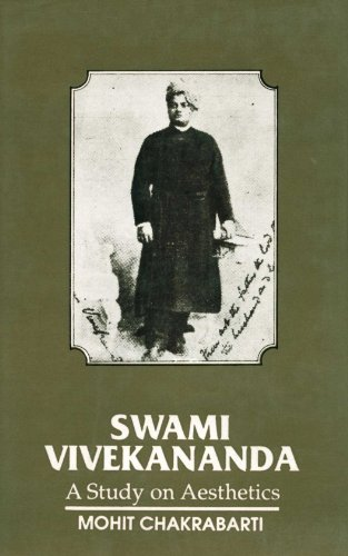 Swami Vivekananda a Study on Aesthetics: Mohit Chakrabarti