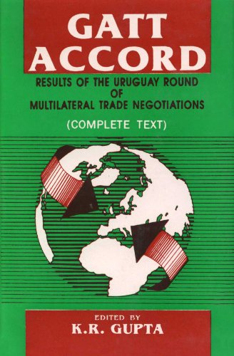 Gatt Accord Results of the Uruguay Round of Multilateral Trade Negotiations [Second Reprint 1997]