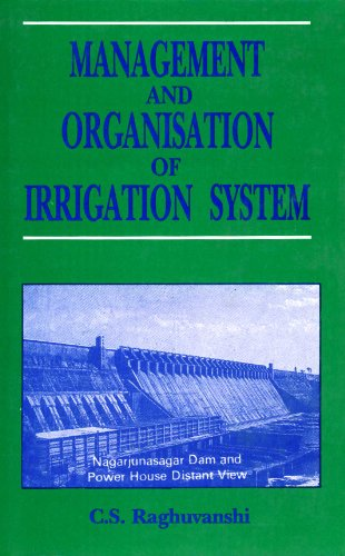 Management and Organisation of Irrigation System: C.S. Raghuvanshi