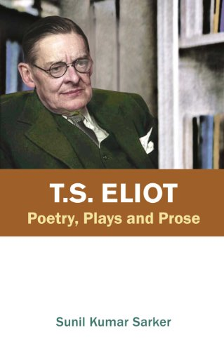 9788171565627: T.S. Eliot Poetry, Plays and Prose