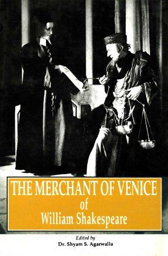 William Shakespeare's : The Merchant of Venice: Shyam S. Agarwalla