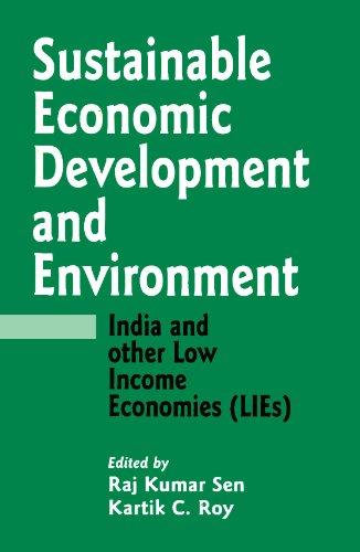 Sustainable Economic Development and Environment: India and: Raj K. Sen