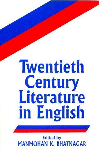 Twentieth-Century Literature in English, Vol. 1: Manmohan K. Bhatnagar