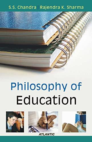 Philosophy of Education: R.K. Sharma,S.S. Chandra