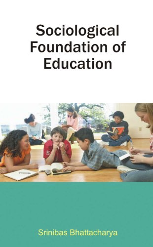 Sociological Foundation of Education: Srinibas Bhattacharya