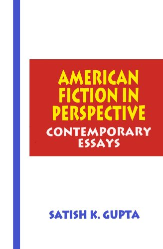 American Fiction In Perspective: Contemporary Essays: Satish K. Gupta (ed.)