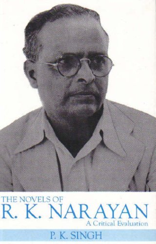 The Novels of R.K. Narayan a Critical: Pramud Kumar Singh