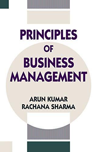 Principles of Business Management: Arun Kumar