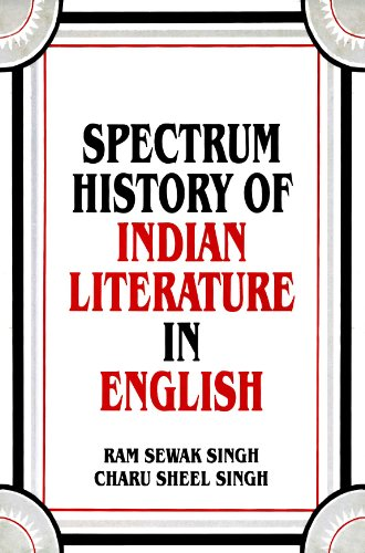 Spectrum History of Indian Literature in English: R. S. Singh