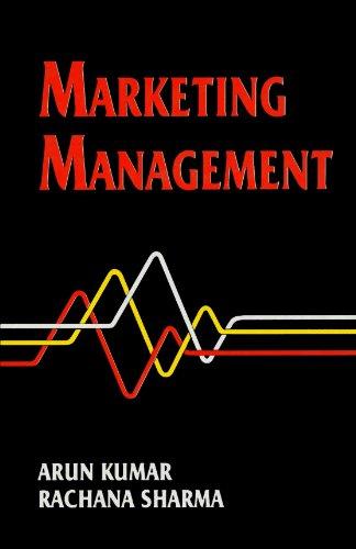 Marketing Management: Arun Kumar,Rachana Sharma