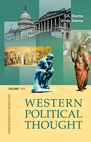 Western Political Thought: From Bentham to Present Day, Volume 2: Urmila Sharma