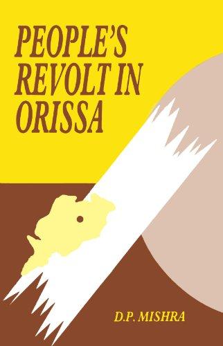 People?s Revolt in Orissa a Study of Talcher: D.P. Mishra