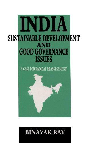 India: Sustainable Development and Good Governance Issues: Binayak Ray
