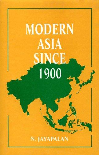 Modern Asia Since 1900: N. Jayapalan