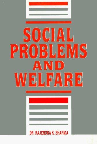 Social Problems and Welfare: Rajendra K. Sharma