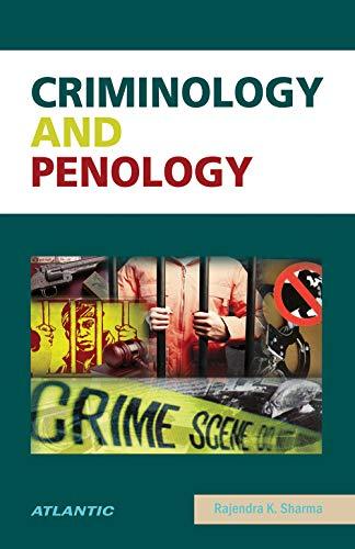 Criminology and Penology: Rajendra Kumar Sharma