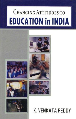Changing Attitudes To Education In India: K. Venkata Reddy
