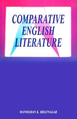Comparative English Literature: Manmohan K. Bhatnagar