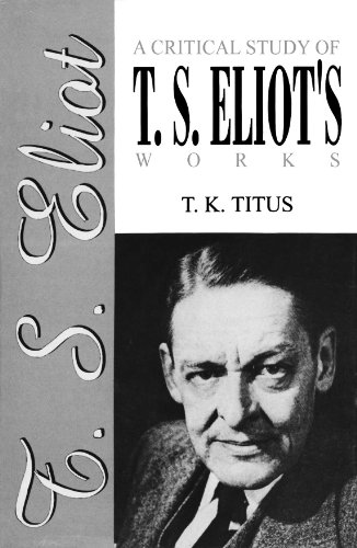 9788171568161: A Critical Study of T.S. Eliot'S Works