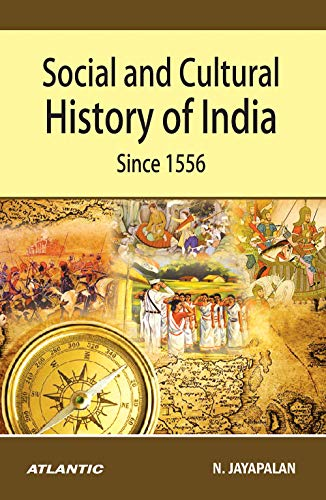 9788171568260: Social and Cultural History of India Since 1556