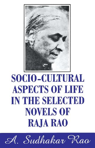 Socio-Cultural Aspects of Life in the Selected: Rao A. Sudhakar