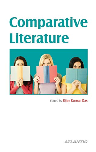Comparative Literature: edited by Bijay