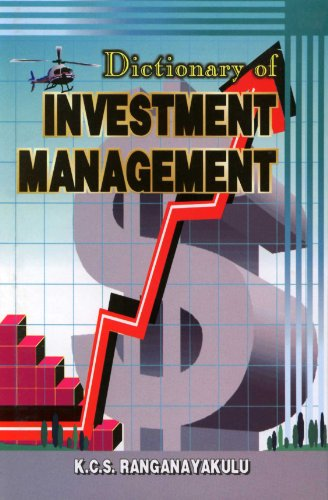 Dictionary Of Investment Management