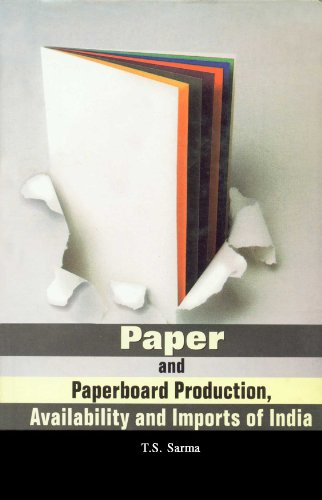 Paper And Paperboard Production, Availability And Imports Of India