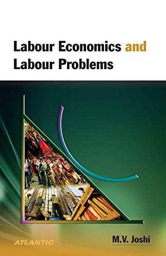 Labour Economics and Labour Problems: Joshi M.V.