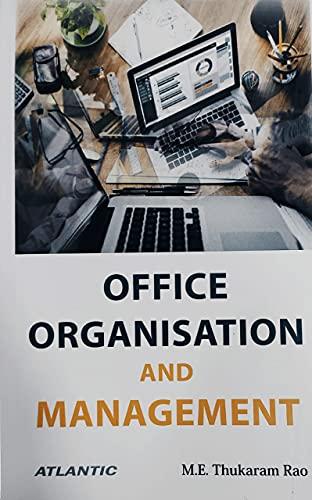 Office Organization and Management: M.E. Thukaram Rao