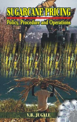 Sugarcane Pricing Policy, Procedure and Operations in Maharashtra