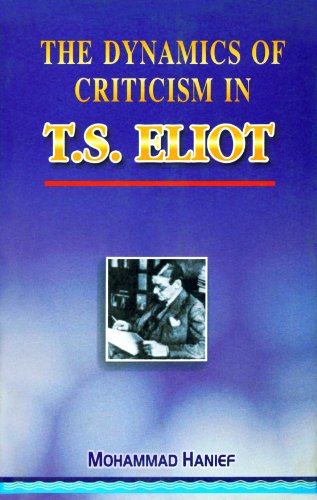 The Dynamics of Criticism in T.S. Eliot: M. Hanief