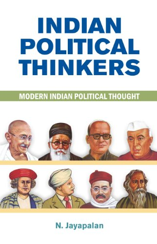 Indian Political Thinkers : Modern Indian Political Thought: N. Jayapalan