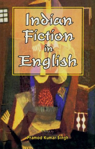 Indian Fiction in English: Pramod Kumar Singh