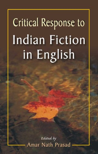 Critical Response to Indian Fiction in English: Amar Nath Prasad