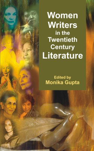 Women Writers in the Twentieth Century Literature: Monika Gupta