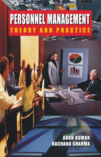 Personnel Management: Theory and Practice, Vol. III: Arun Kumar,Rachana Sharma