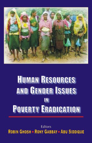 Human Resources and Gender Issues in Poverty Eradication: Robin Ghosh, Rony Gabbay & Abu Siddique (...